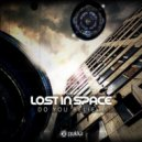 Lost In Space - Do You Believe