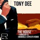 Tony Dee - The House