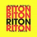 Riton feat. Kah-lo - Rinse & Repeat