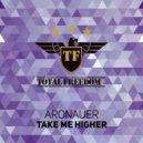 Aronauer - Take Me Higher (Dizkodude Extended Remix)