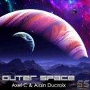 Alain Ducroix, Axel C, Alain Ducroix, DeepRock - Outer Space