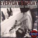 Jack Delhi, Reinoud van Toledo - Everyday's Friday (Original mix)