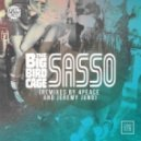 The Big Bird Cage - Sasso