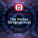 Victor Maximiliano - The Vortex (Original mix)