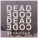 Deadcode - Behaviour (Original Mix)