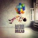 Day Din - Breaking Dread (Behind-U Bootleg)