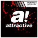 Milkwish - Party Rocker (Original Mix)