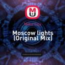 Mike Cox -  Moscow lights (Original Mix)