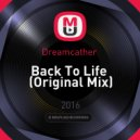 Dreamcather  - Back To Life