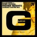 Dawn Tallman, BlackTwins - Higher Heights (Samuele Sartini Mix)