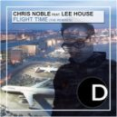 Chris Noble - Flight Time (feat. Lee House) (Radio Edit)