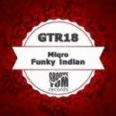 Miqro - Funky Indian (Matush Remix)