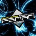 FEMAN - Drum'n'Bass session #005