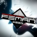 FEMAN - Progressive Trance session #003
