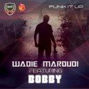 Wadie Maroudi - Funk It Up (Instrumental Mix)