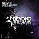 Ronny K - Surfing Skies (Original Mix)