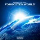 Marcel Van Eyck - Forgotten World (Original Mix)