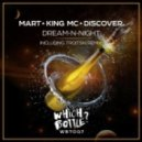 Mart & King MC feat. DiscoVer. - Dream-N-Night (Troitski Remix)
