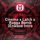 Skrillex, Disclosure - Cinema x Levels x Latch x Ragga Bomb (Enwave Intro Edit)