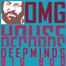 Deepminds - Big Bud