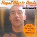 Royal Music Paris - Still Care