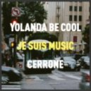 Cerrone - Je Suis Music (Yolanda Be Cool Remix)
