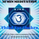 Ajna - Third Eye Chakra (Meditation Mix)