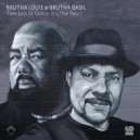 Brutha Louie & Brutha Basil  - Freedom Of Dance (It's The Beat)