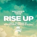 Grotesque, Onegin feat. Ange - Rise Up (Diggo & Dizza Unreleased Remix)