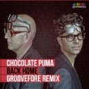 Chocolate Puma feat. Colonel Red - Back Home (Groovefore Remix)