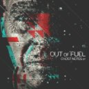 Out of Fuel - Ghosts (Original mix)