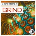 Kromcircle - Grind