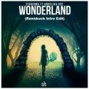 Stadiumx ft. Angelika Vee  - Wonderland (Rennbuck Intro Edit)