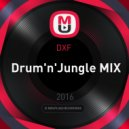 DXF  -  Drum'n'Jungle MIX