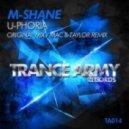 M-Shane - U-Phoria (Mac And Taylor Remix)