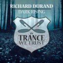 Richard Durand - Dark Rising (Original Mix)