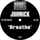 Johnick - Breath (Original Mix)