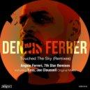 Dennis Ferrer, Mia Tuttavilla - Touched The Sky (7th Star Vocal Remix)
