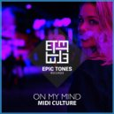 Midi Culture - On My Mind (Original mix)