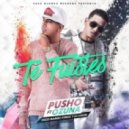 Pusho - Te Fuistes (feat. Ozuna)