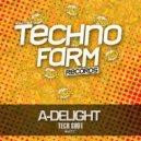 A-Delight - Lay Back (Original mix)