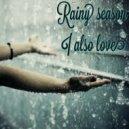 Pauchina & Seleta Feat. Kristo - Rainy Season I Also Love