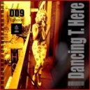 UUSVAN™ - Dancing Trumps Here EPISODE # 009