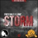 Fred Dale X Lunic - STORM (Dj SuNKeePeRZ Bootleg)