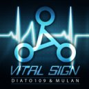 DIATO109 & MULAN - Vital Sign (Original Mix)