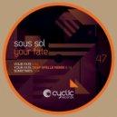 Sous Sol - Your Fate (Original Mix)