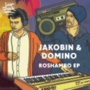 Jakobin & Domino - Roshambo (Original Mix)