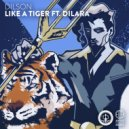 Dilson feat. Dilara - Like A Tiger (Original Mix)