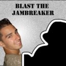 Blast The Jambreaker - Retro Cruisin' (Original mix)
