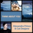 Alexandra Prince and Cat Deejane - Think About You (Club Mix)